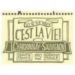 C'Est La Vie Chardonnay Sauvignon Label
