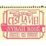 C'Est La Vie Syrah Rose Label