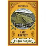 Dr. Hans VonMuller Late Harvest Label